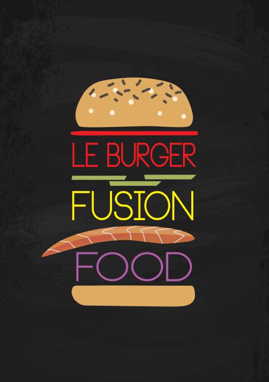 Le Burger Fusion Food